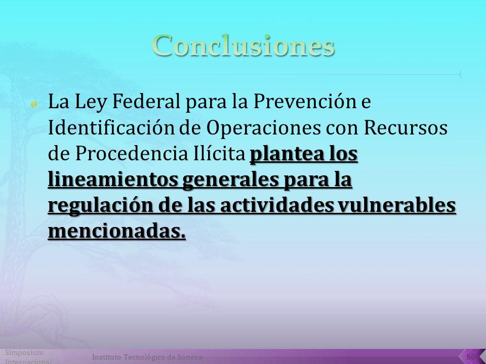 plantea los lineamientos generales para la regulación de las actividades vulnerables mencionadas.