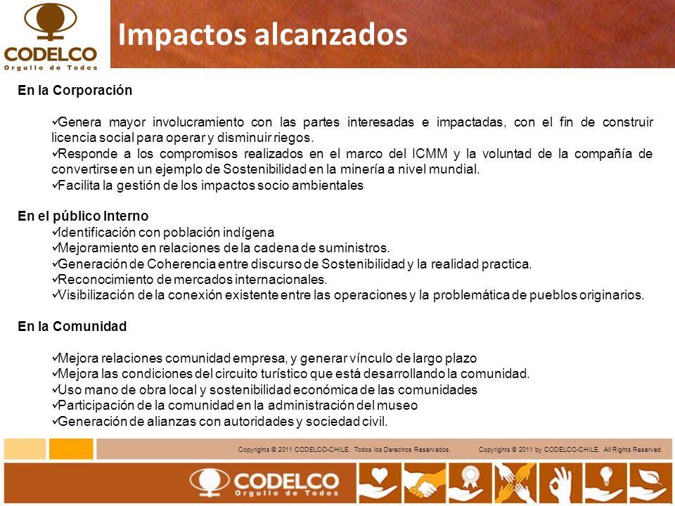 13 Copyrights © 2011 CODELCO-CHILE. Todos los Derechos Reservados. Copyrights © 2011 by CODELCO-CHILE. All Rights Reserved. Impactos alcanzados En la