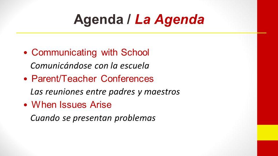 COMMUNICATING WITH SCHOOL COMUNICÁNDOSE CON LA ESCUELA