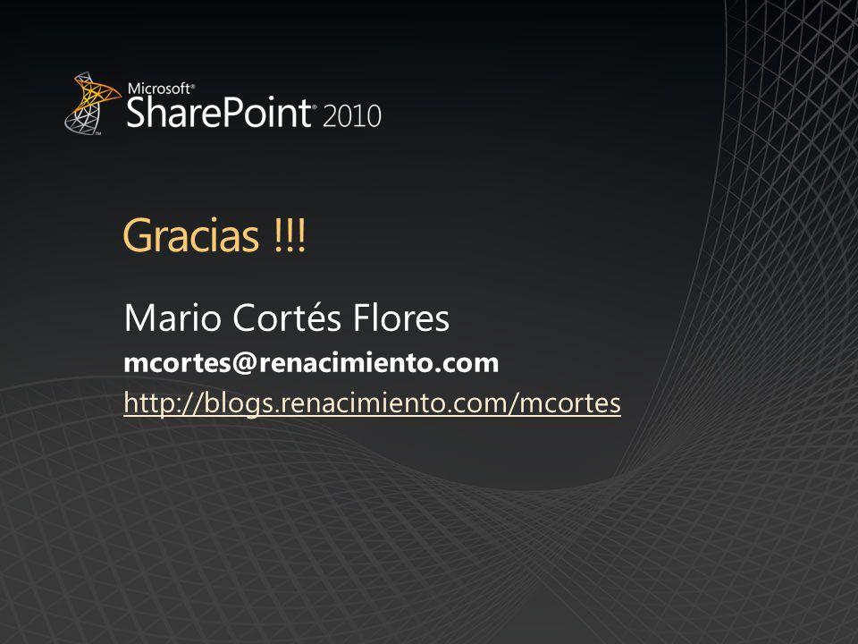 Mario Cortés Flores mcortes@renacimiento.com http://blogs.renacimiento.com/mcortes