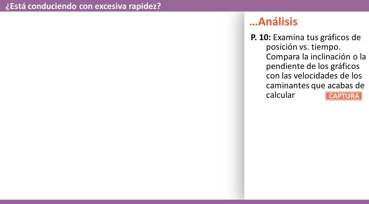 P. 10: Examina tus gráficos de posición vs. tiempo.