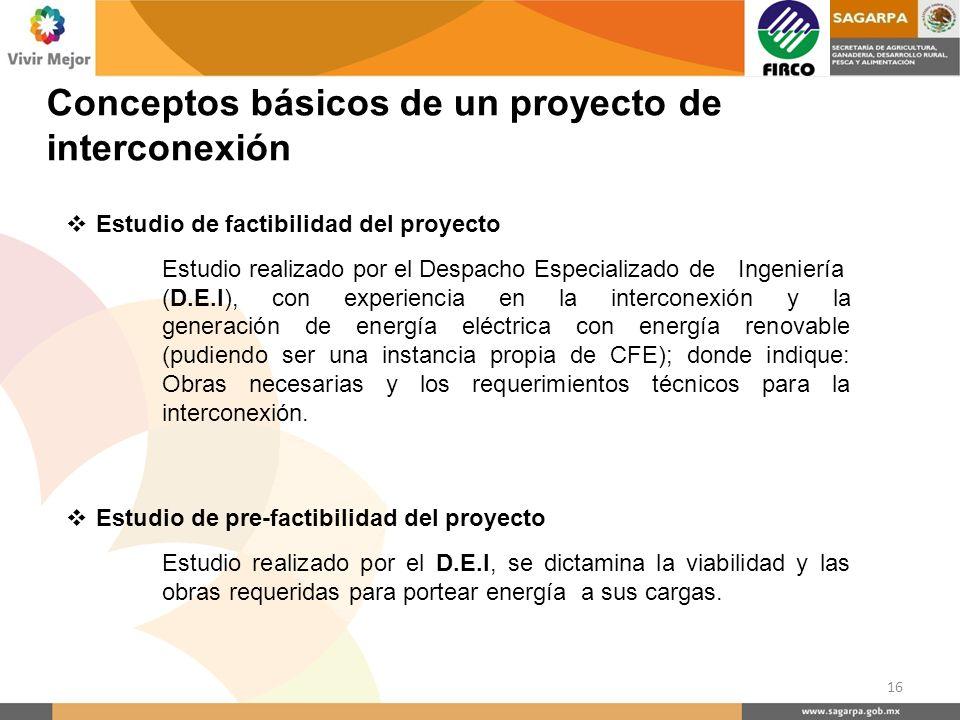 Estudio de factibilidad del proyecto Estudio realizado por el Despacho Especializado de Ingeniería (D.E.I), con experiencia en la interconexión y la g