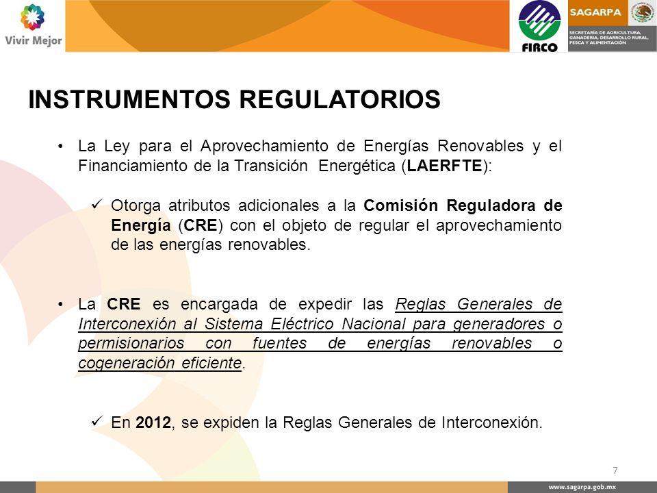 INSTRUMENTOS REGULATORIOS La Ley para el Aprovechamiento de Energías Renovables y el Financiamiento de la Transición Energética (LAERFTE): Otorga atri