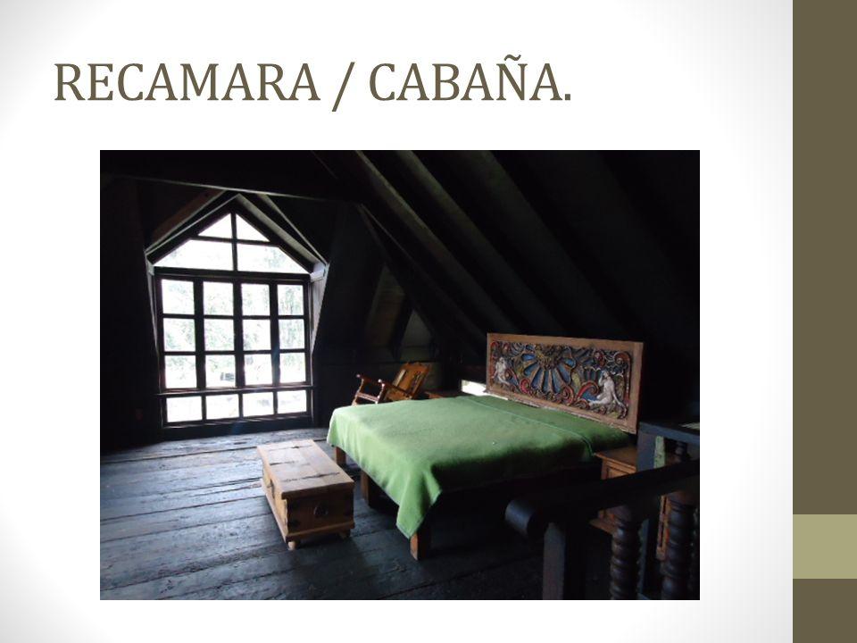RECAMARA / CABAÑA.