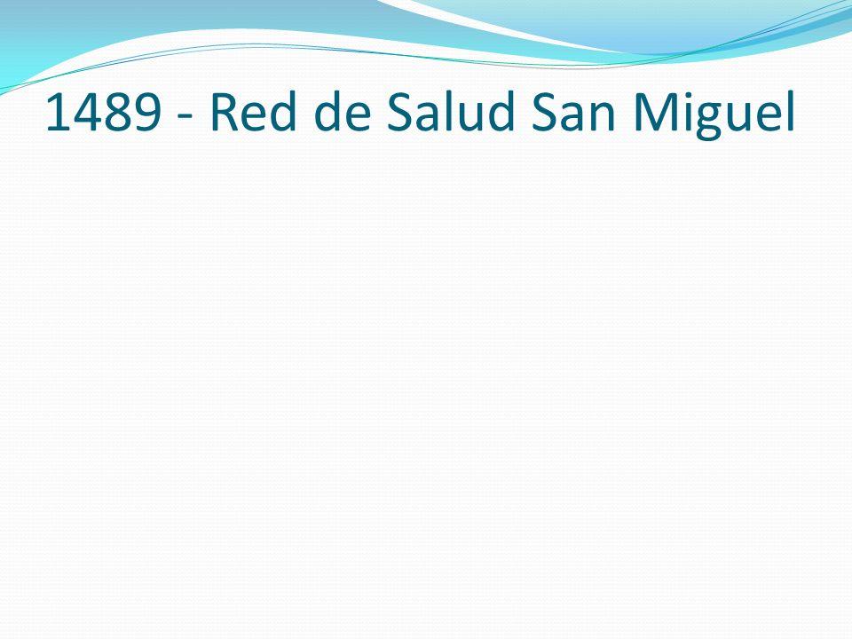 1489 - Red de Salud San Miguel
