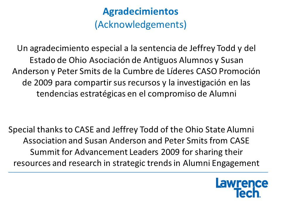 Tendencias Estratégicas de Relaciones con Egresados (Strategic Trends in Alumni Relations) Necesidad de involucrar antes a los estudiantes Need to Engage Students Earlier