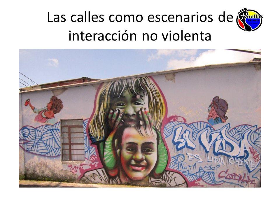 Las calles como escenarios de interacción no violenta