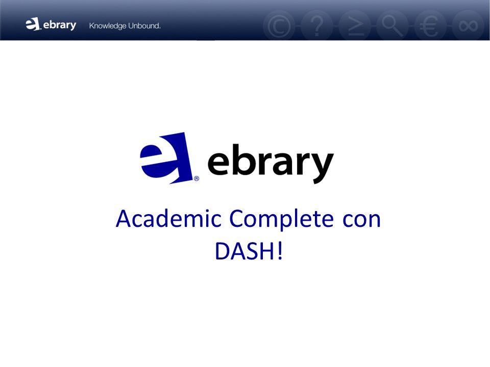 Academic Complete con DASH!