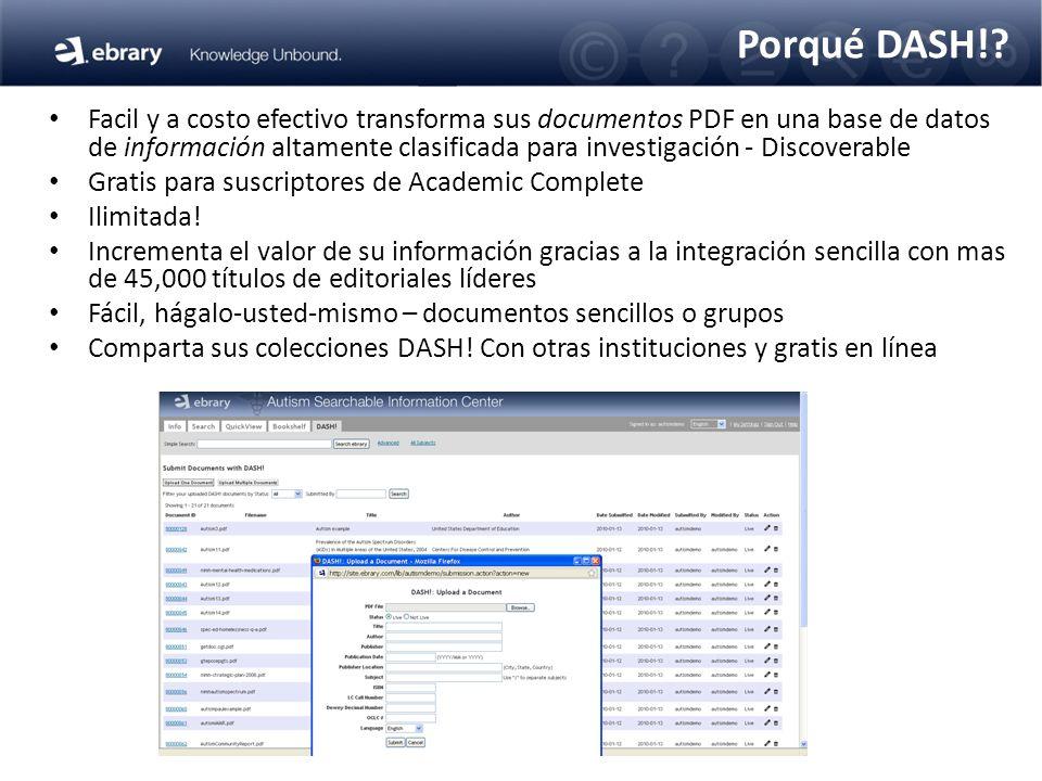 Porqué DASH!? Facil y a costo efectivo transforma sus documentos PDF en una base de datos de información altamente clasificada para investigación - Di