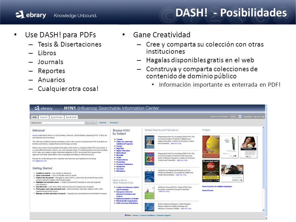 DASH! - Posibilidades Gane Creatividad – Cree y comparta su colección con otras instituciones – Hagalas disponibles gratis en el web – Construya y com