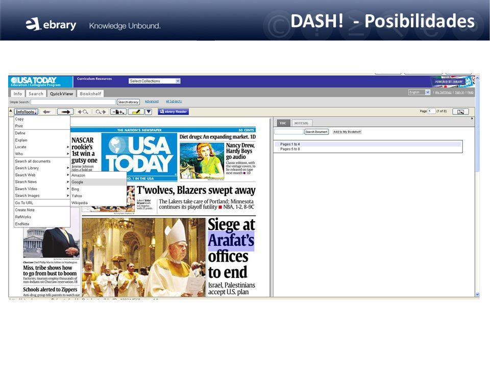 DASH! - Posibilidades