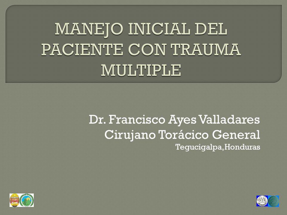 Dr. Francisco Ayes Valladares Cirujano Torácico General Tegucigalpa, Honduras