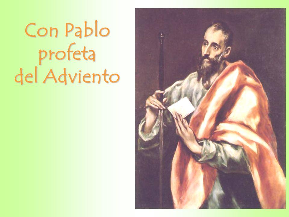 Con Pablo profeta del Adviento