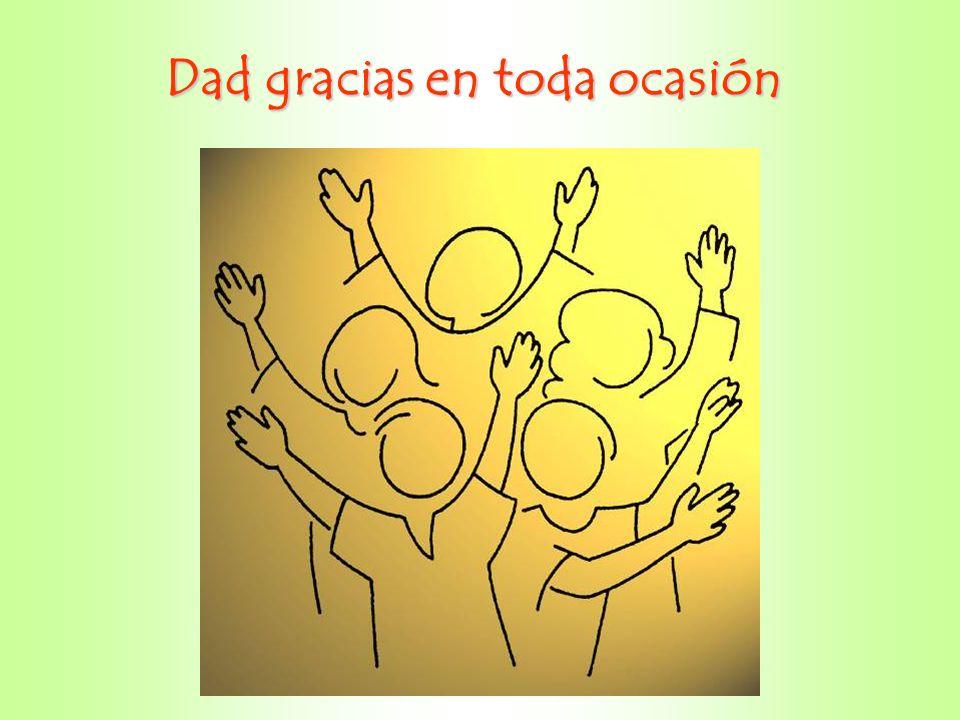 Dad gracias en toda ocasión