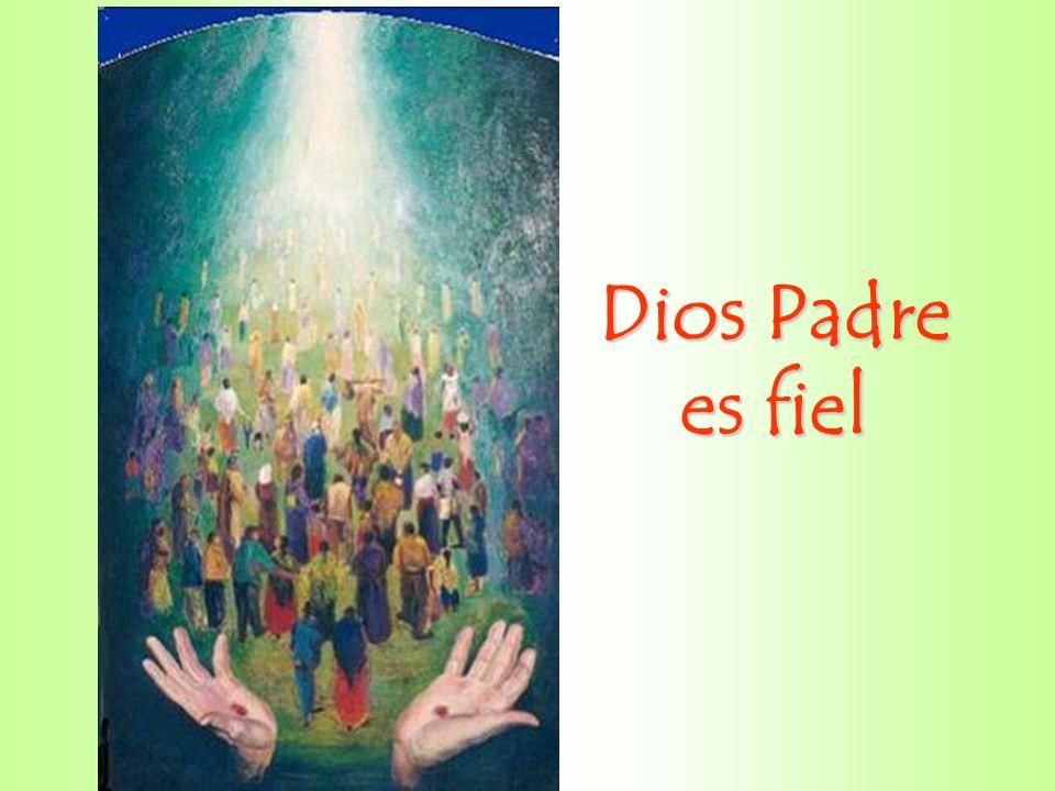 Dios Padre es fiel