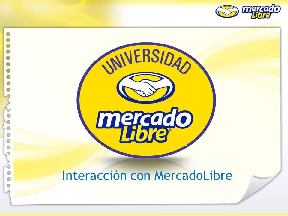 Interacción con MercadoLibre ¿Cómo empiezo a vender en MercadoLibre Interacción con MercadoLibre