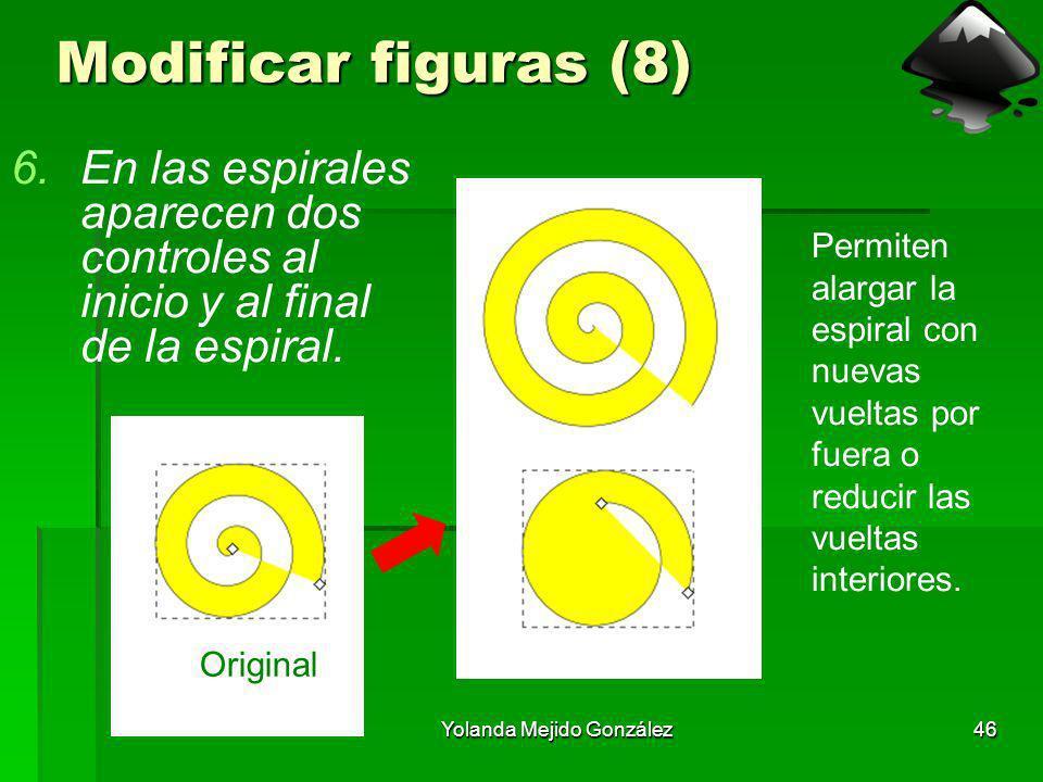 Yolanda Mejido González46 Modificar figuras (8) 6.En las espirales aparecen dos controles al inicio y al final de la espiral. Permiten alargar la espi