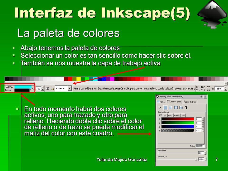 Yolanda Mejido González7 Interfaz de Inkscape(5) La paleta de colores Abajo tenemos la paleta de colores Abajo tenemos la paleta de colores Selecciona