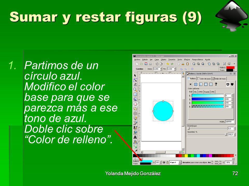 Yolanda Mejido González72 Sumar y restar figuras (9) 1.Partimos de un círculo azul. Modifico el color base para que se parezca más a ese tono de azul.