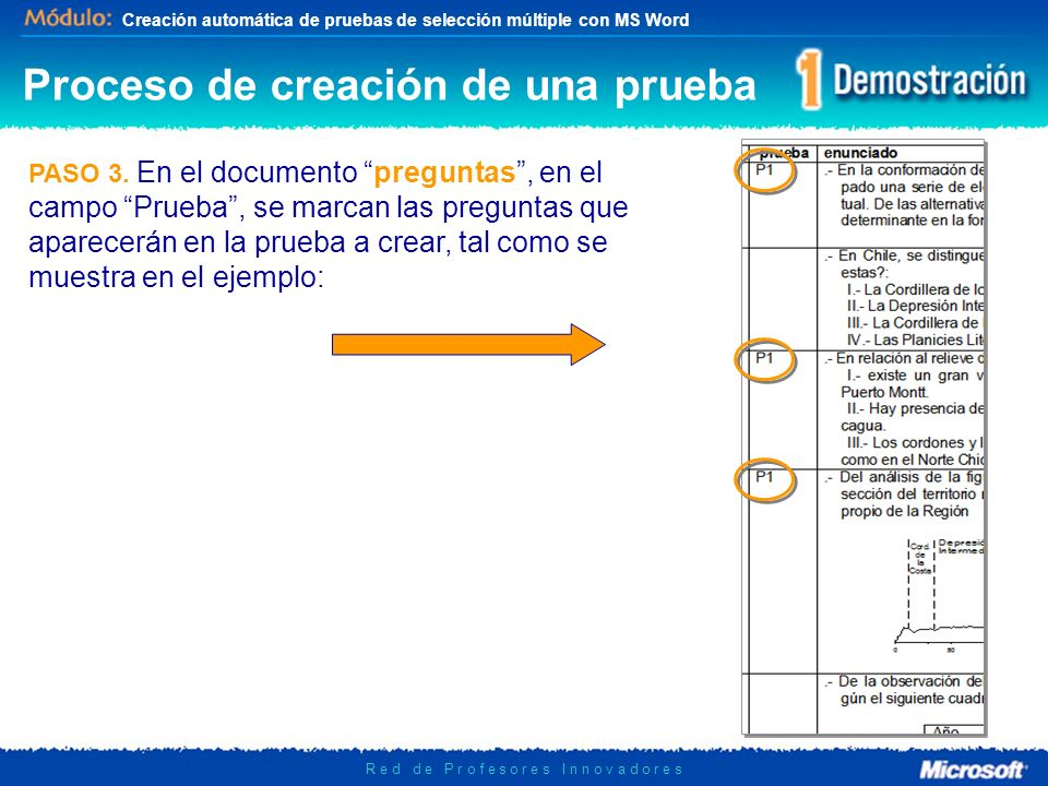 Creación automática de pruebas de selección múltiple con MS Word R e d d e P r o f e s o r e s I n n o v a d o r e s PASO 3. En el documento preguntas