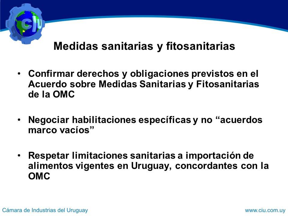 Medidas sanitarias y fitosanitarias Confirmar derechos y obligaciones previstos en el Acuerdo sobre Medidas Sanitarias y Fitosanitarias de la OMC Nego