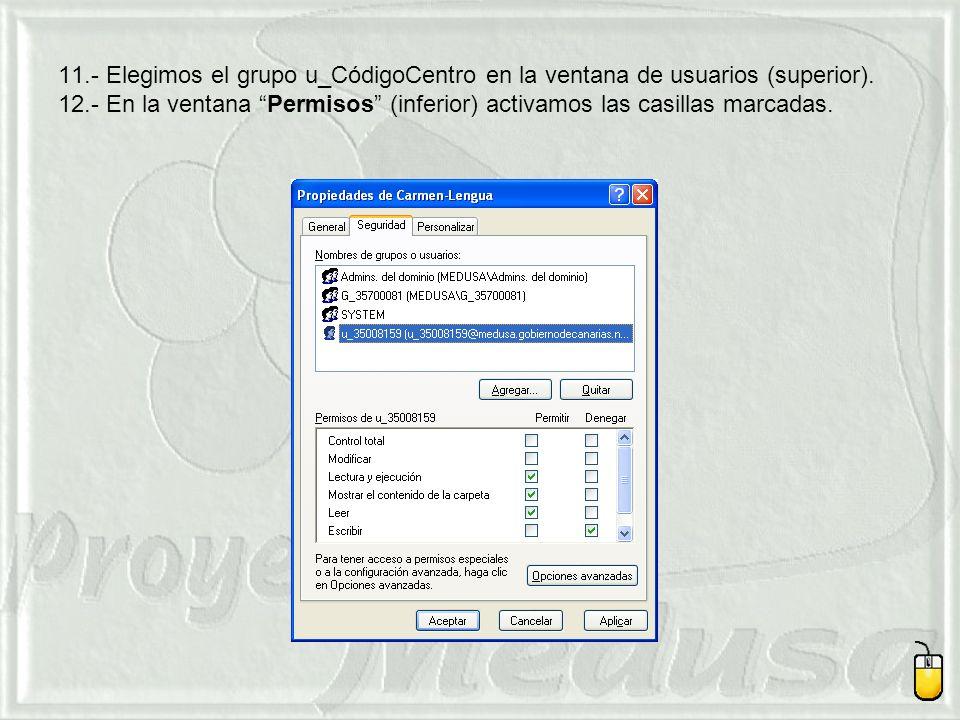 11.- Elegimos el grupo u_CódigoCentro en la ventana de usuarios (superior).