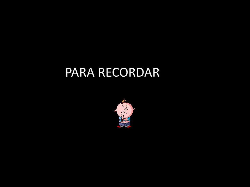 PARA RECORDAR