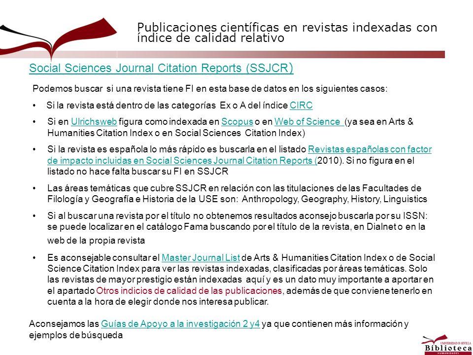 Publicaciones científicas en revistas indexadas con índice de calidad relativo Podemos buscar si una revista tiene FI en esta base de datos en los sig