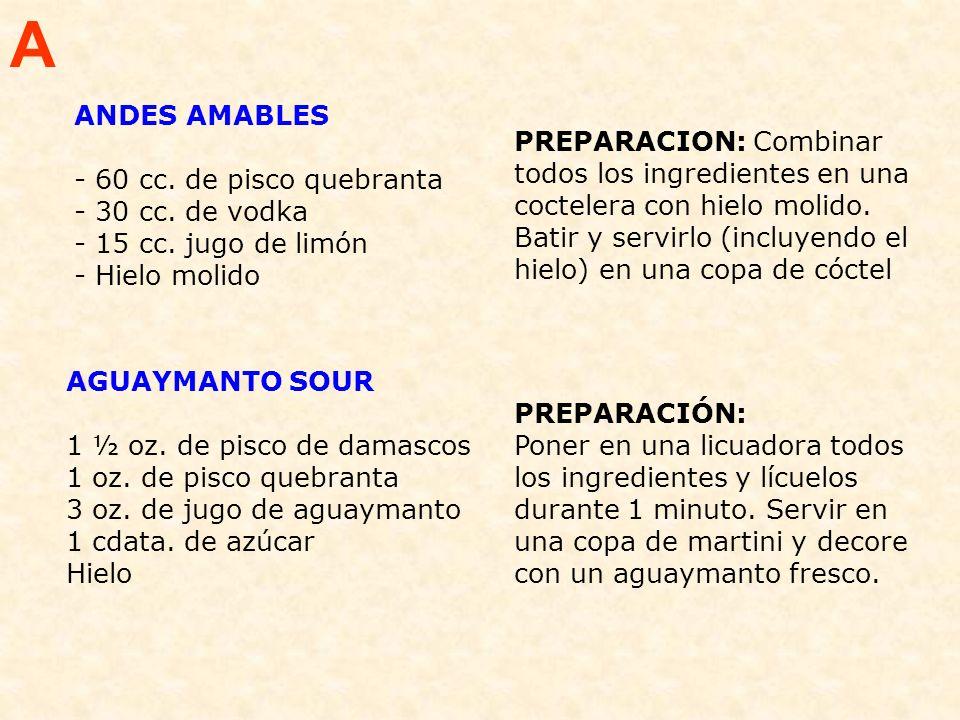 ANDES AMABLES - 60 cc.de pisco quebranta - 30 cc.