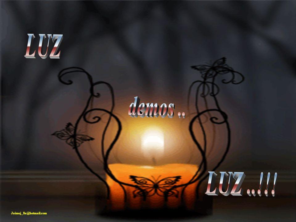JAIME Al contrario ayudemos a los demás sembrando esperanza en ese corazón herido... Tenemos en el alma el motor que enciende cualquier lámpara, la en