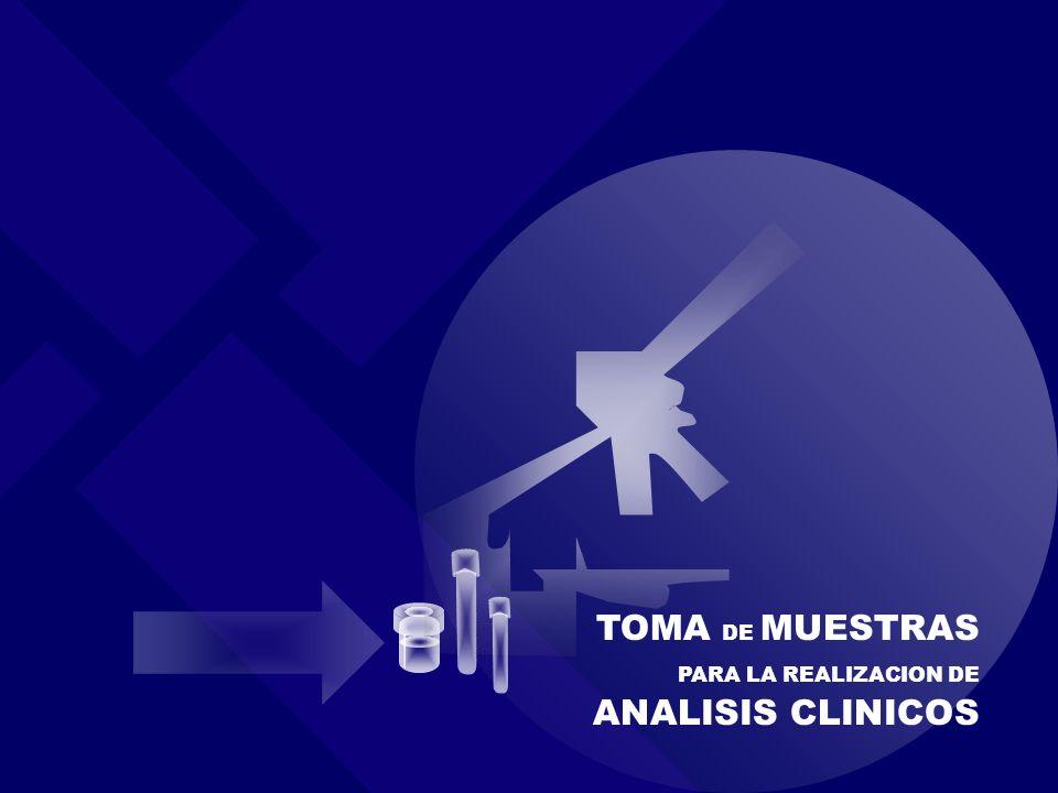 www.exopol.com Toma de Muestras Patología Clínica TOMA DE MUESTRAS PARA LA REALIZACION DE ANALISIS CLINICOS