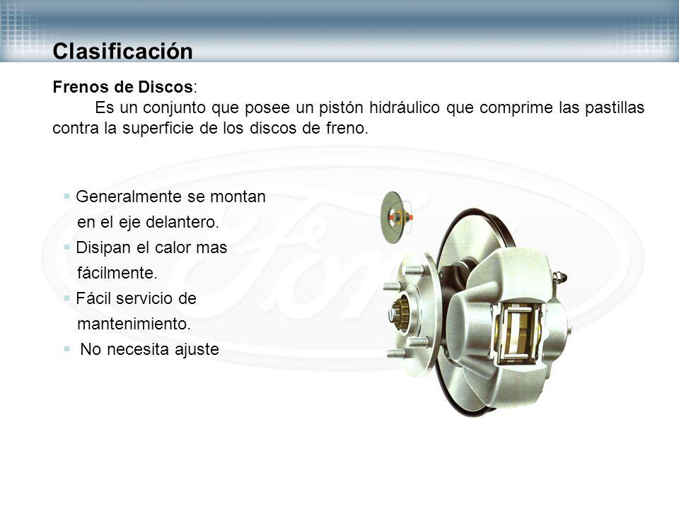 Clasificación Frenos de Discos: Es un conjunto que posee un pistón hidráulico que comprime las pastillas contra la superficie de los discos de freno.