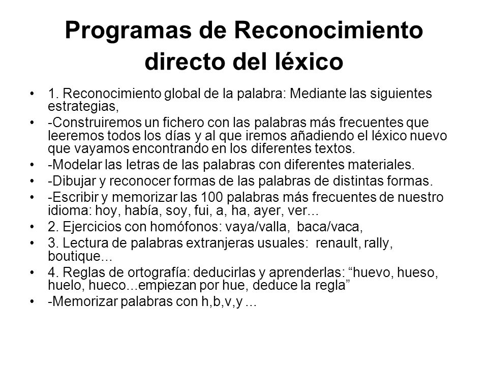 Programas de Reconocimiento directo del léxico 1.