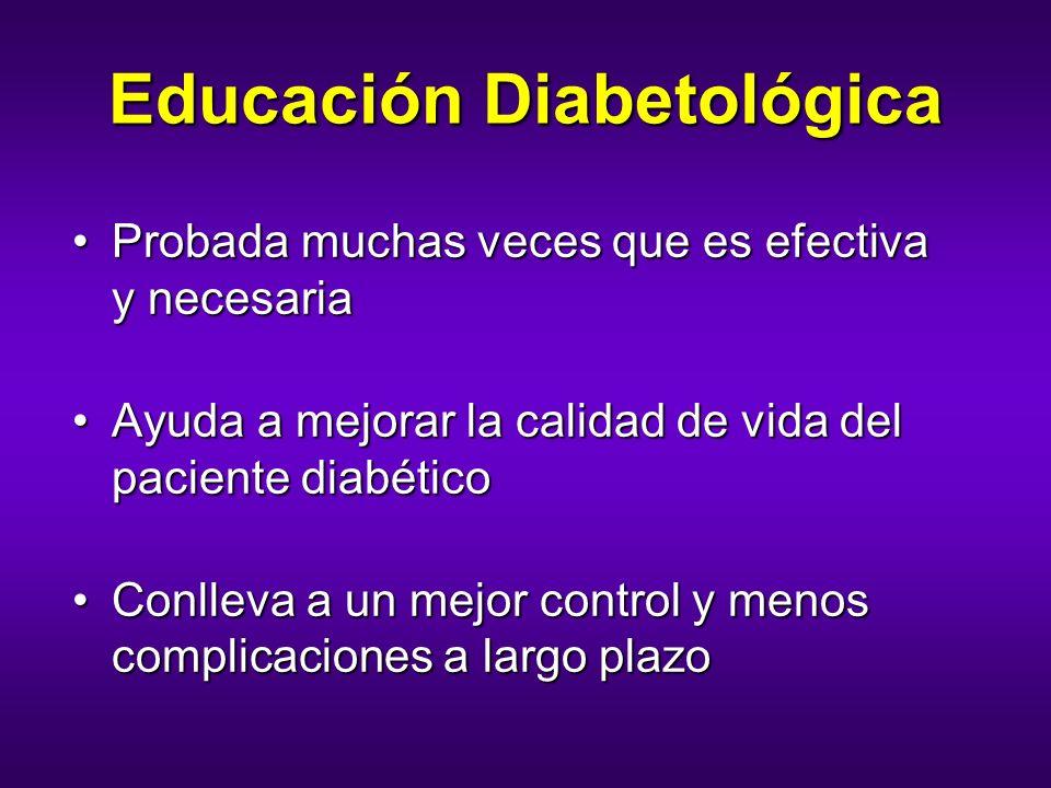 Educación Diabetológica Probada muchas veces que es efectiva y necesariaProbada muchas veces que es efectiva y necesaria Ayuda a mejorar la calidad de