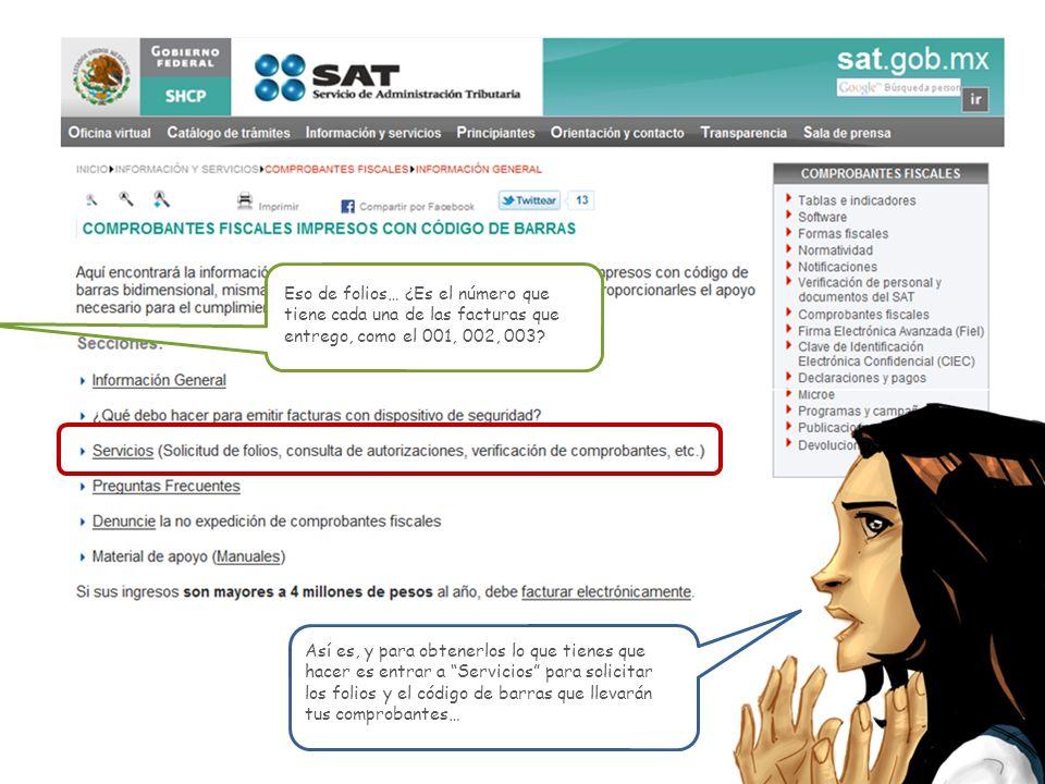 Si tienes dudas o deseas mayor información, acércate a los diferentes medios de comunicación con los que cuenta el SAT.