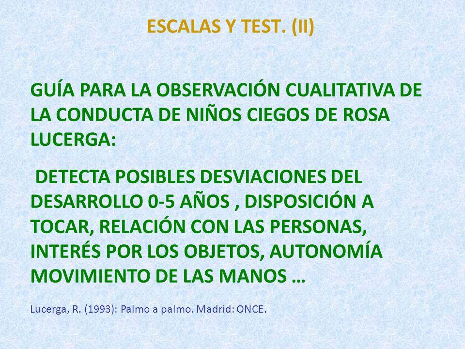 ESCALAS Y TEST.