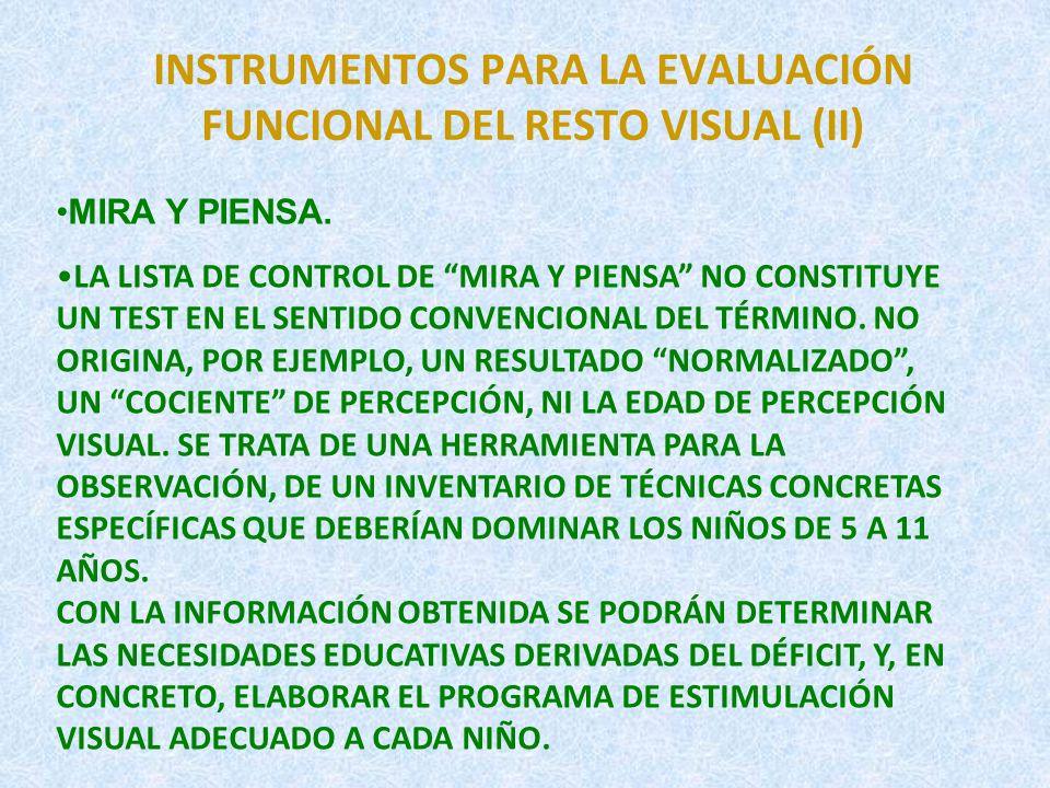 INSTRUMENTOS PARA LA EVALUACIÓN FUNCIONAL DEL RESTO VISUAL(III) ESCALA DE DESARROLLO REYNELL-ZINKIN.