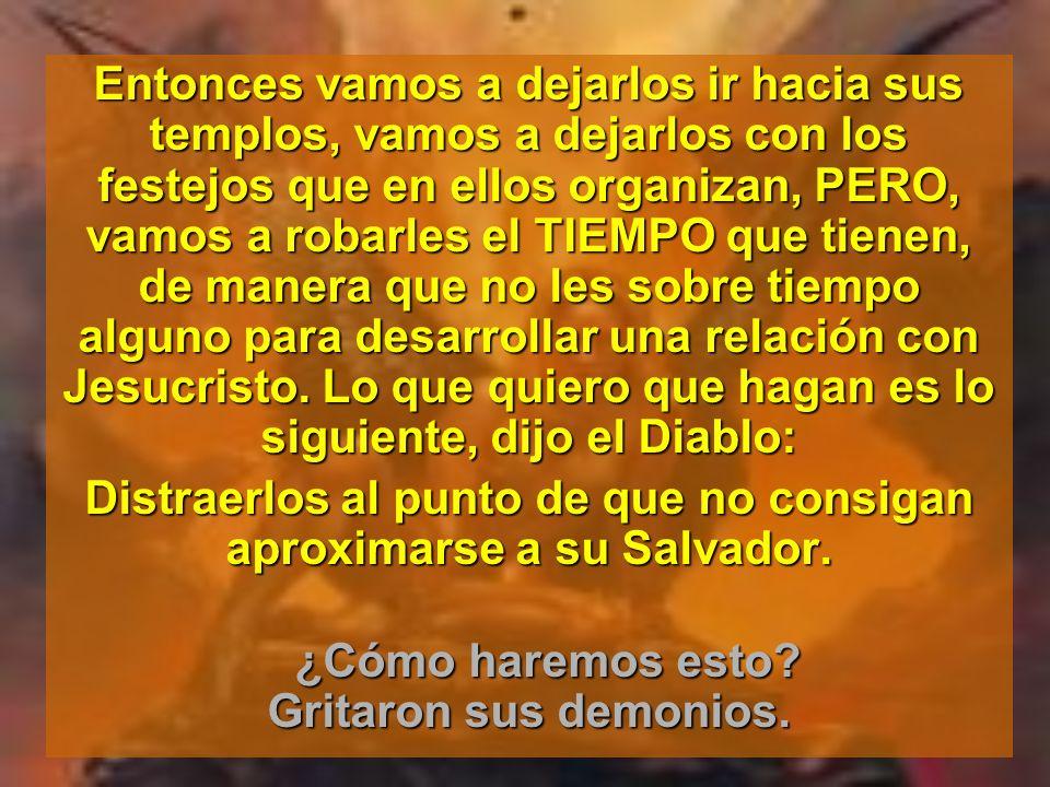 La Reunión de Satanás Satanás convocó una Convención mundial de demonios. En su discurso de apertura, dijo: No podemos impedir que los cristianos vaya