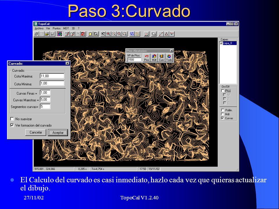 27/11/02TopoCal V1.2.40 Paso 2: MDT Ten en cuenta la distancia máxima de triangulación