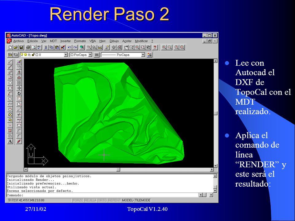27/11/02TopoCal V1.2.40 Render Paso 1 Ejemplo de triangulación en TopoCal de topo.pun con auto croquis. Expórtalo como DXF