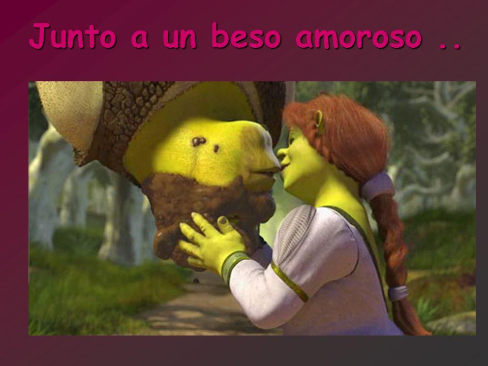 Junto a un beso amoroso..