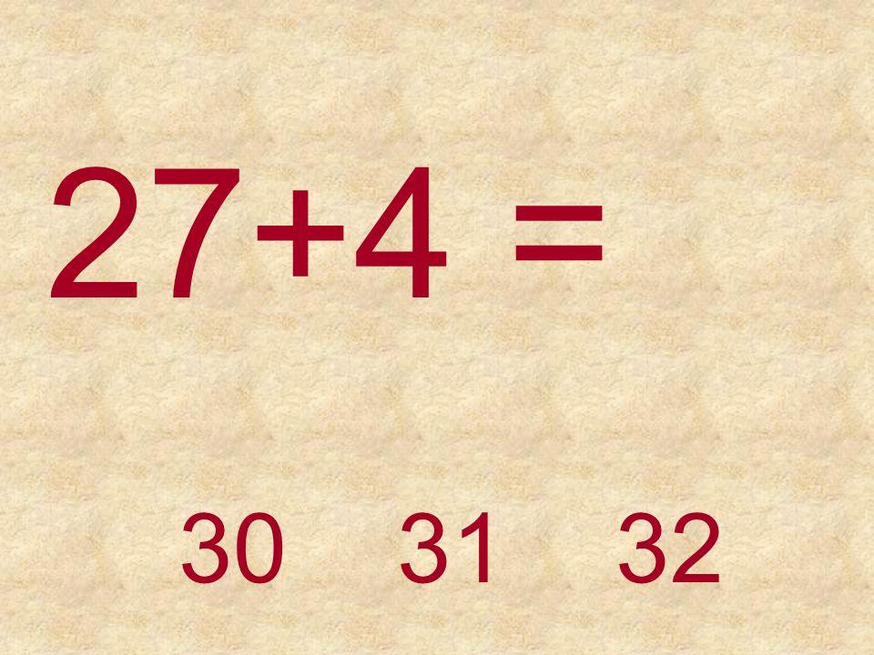 28+2 =30