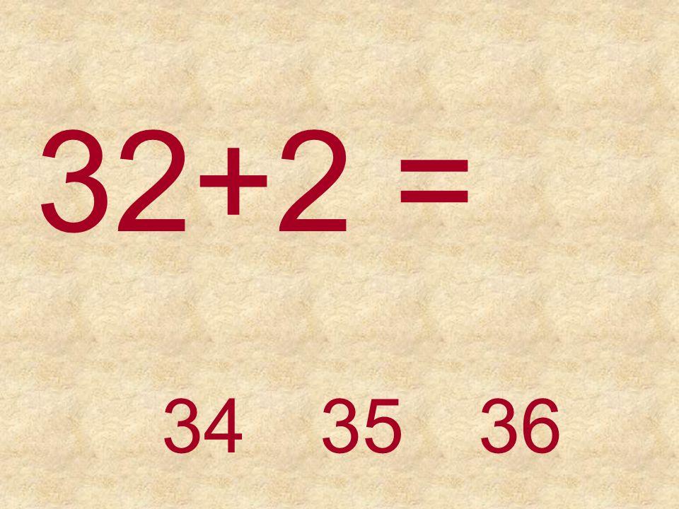 30+4 =34