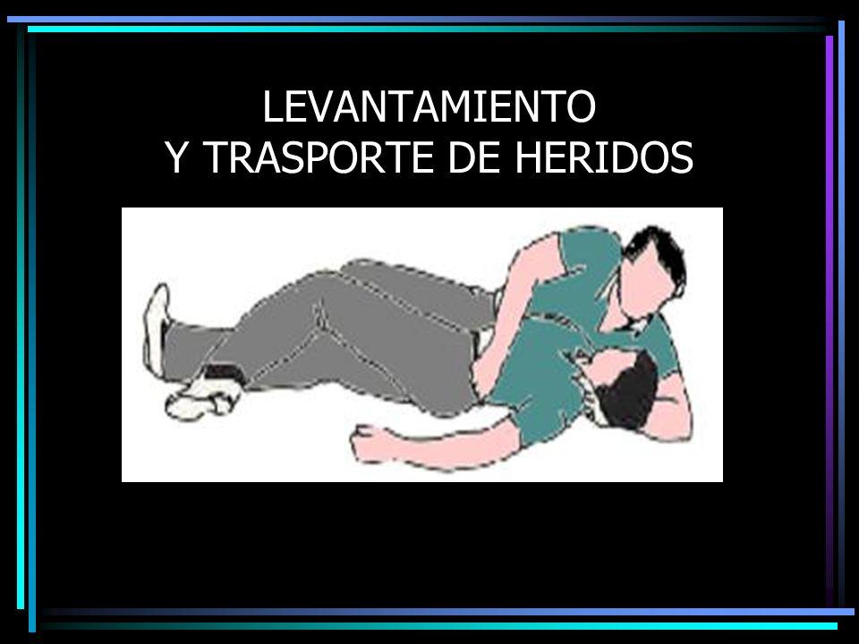 LEVANTAMIENTO Y TRASPORTE DE HERIDOS