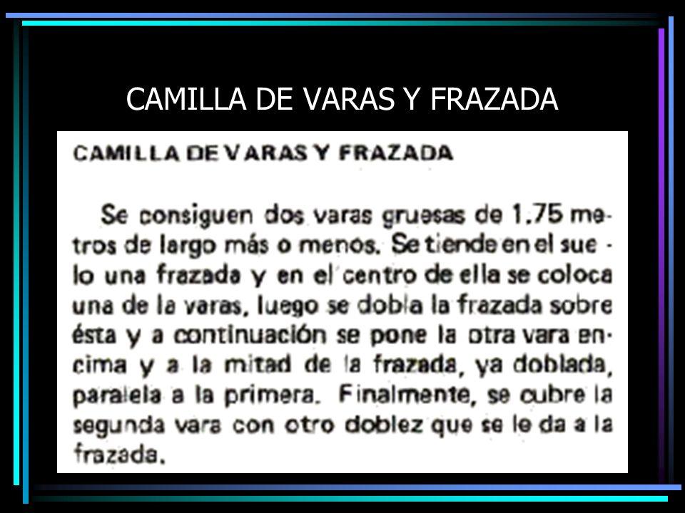 CAMILLA DE VARAS Y FRAZADA