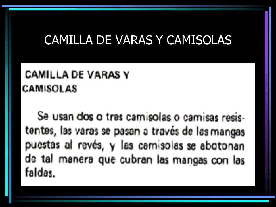 CAMILLA DE VARAS Y CAMISOLAS