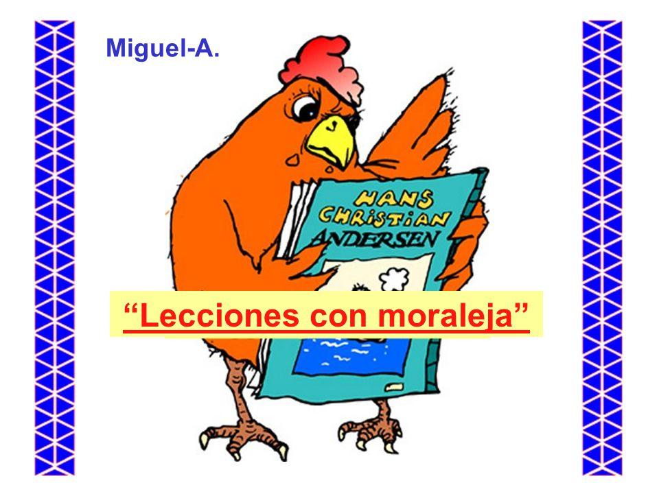 Lecciones con moraleja Miguel-A.