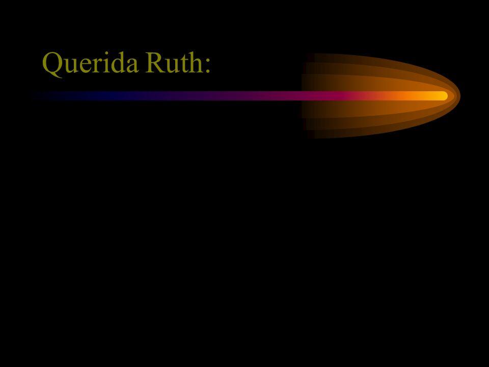 Querida Ruth: