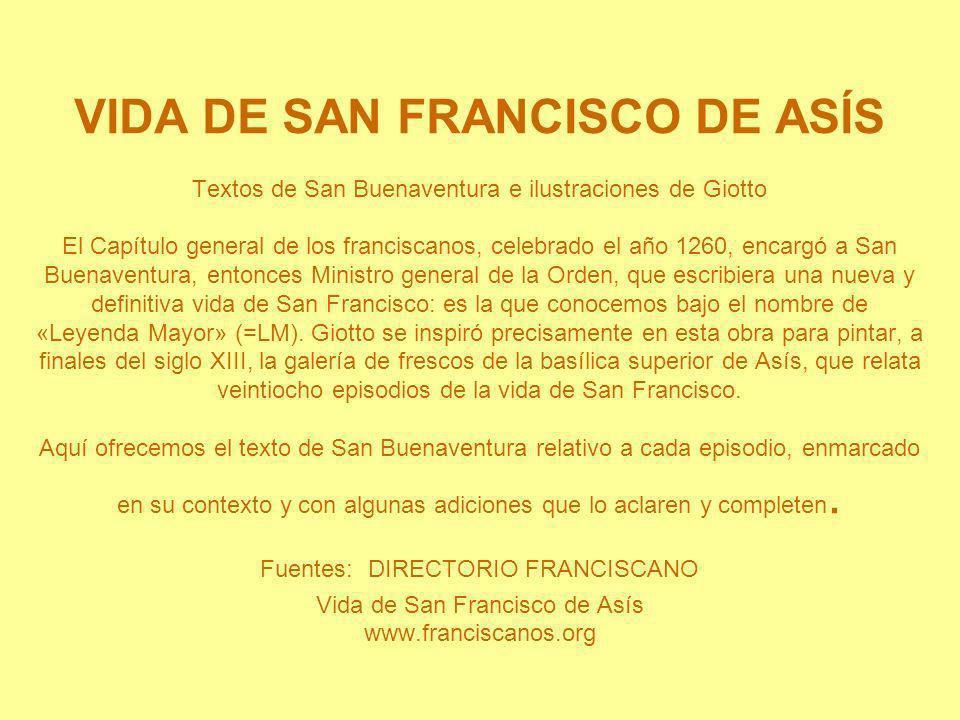 VIDA DE SAN FRANCISCO DE ASÍS Textos de San Buenaventura e ilustraciones de Giotto El Capítulo general de los franciscanos, celebrado el año 1260, enc