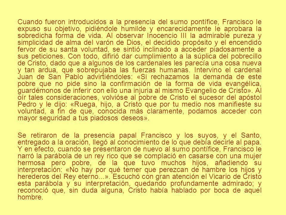 Cuando fueron introducidos a la presencia del sumo pontífice, Francisco le expuso su objetivo, pidiéndole humilde y encarecidamente le aprobara la sob